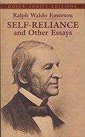 Ralph Waldo Emerson: Self-Reliance and Other Essays